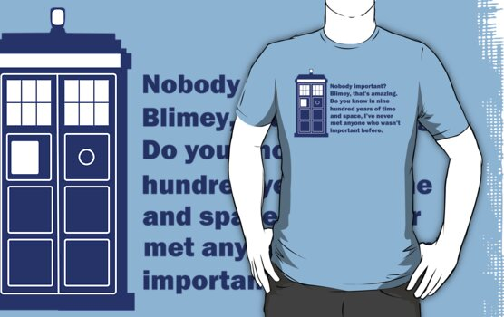 Nobody Important Dr. Who deisgn. by Brantoe