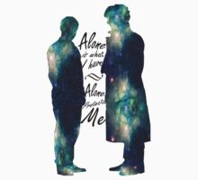 "Johnlock ""ALONE IS WHAT I HAVE"" black letters by thescudders"