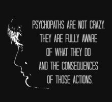 Psychopaths are not crazy - Hannibal by FandomizedRose