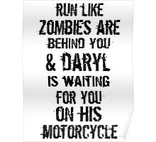 Run Like Daryl Is Waiting Poster