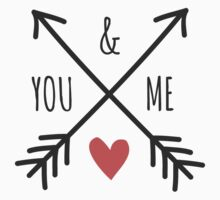 Cute Arrows and Heart Design You & Me  by Ivaleksa