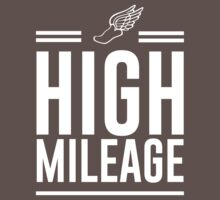 High Mileage T-Shirt for Runners by sportsfan