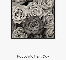Black and White Roses - Mother's Day Card by RumourHasIt