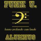 Funk U. Alumnus (for bass players) by Samuel Sheats