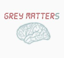 Grey Matter Matters by Mike Suszycki