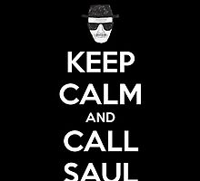 iPhone cover:  Keep Calm and Call Saul by ashmakestees