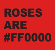 Roses Are #FF0000 by BrightDesign