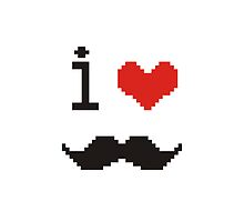 I Love Mustache by emodist