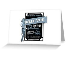 The Belle Vue - A Great Place To Get A Drink Greeting Card
