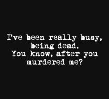 Busy Being Dead by Racheya