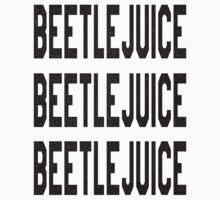 Beetlejuice Beetlejuice Beetlejuice by Six 3