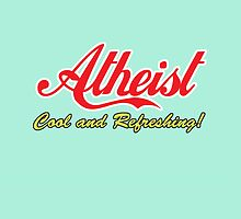 Atheist—Cool and Refreshing! by atheistcards