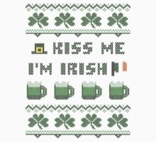 Kiss Me I'm Irish Ugly Irish Sweater  by xdurango