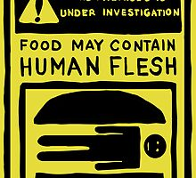 Food May Contain Human Flesh - Bob's Burgers by czarcasm