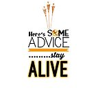 Hunger Games - Here's some advice, Stay Alive by maxbrown