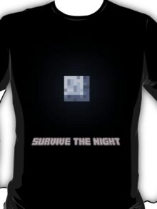 Survive the Night T-Shirt