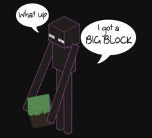 I Got A Big Block - Light Text by VRex
