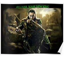 All Hail King Loki Poster