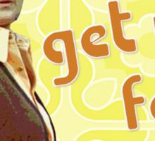 Maude - God'll Get You... Sticker