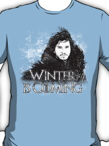 Jon Snow ( Winter is Coming ) T-Shirt