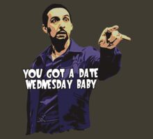 You got a date Wednesday Baby! (The Jesus- Big Lebowski)(2) by SoftSocks