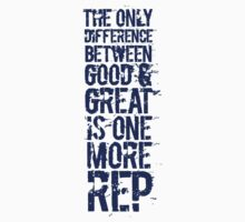 The only difference between good and great is one more rep Kids Clothes