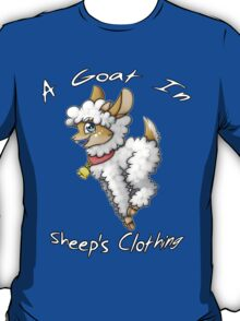 A Goat In Sheep's Clothing T-Shirt