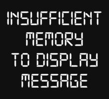 Insufficient Memory To Display Message by BrightDesign