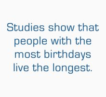 Studies Show That People With The Most Birthdays Live The Longest by BrightDesign