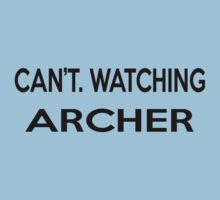 Gotta Cancel My Plans Because I'm Watching Archer by DeathByPancake