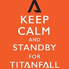 Standby For Titanfall by tdjorgensen