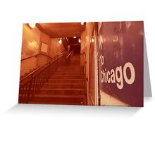 to chicago Greeting Card