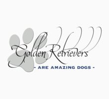 Golden Retrievers - Are Amazing Dogs by Helen Green