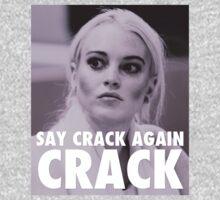 Lindsay Lohan - Say Crack Again, CRACK by leviw94
