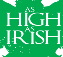 As High As Irish Sticker