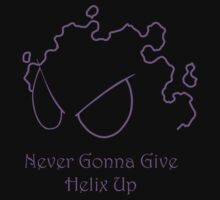 Rick Gastly - Never Gonna Give Helix Up by kymahi
