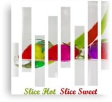 Slice Hot Slice Sweet Canvas Print