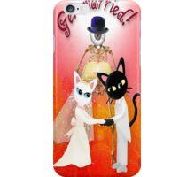 Get Married !Get Married ! (This a collaboration with the talented Batkei)http://www.redbubble.com/people/batkei ) iPhone Case/Skin