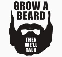 Grow A Beard by HarrisonSteele