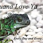 Iguana Love Ya! by Polly Peacock