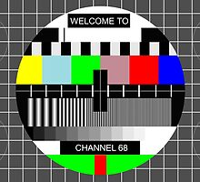 Welcome To Channel 68 by mrsaad27