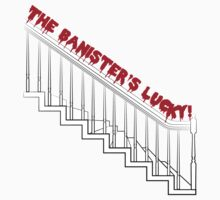 In Contrast, the Banister's Lucky by ssddesigns