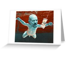 Nevermind ( Breaking Bad ) Greeting Card