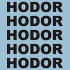 Hodor! by ZyksDesign