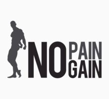 No Pain no Gain Kids Clothes