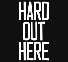 Hard Out Here [For A PIMP] White Ink by FreshThreadShop