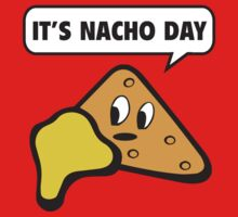 It's Nacho Day by BrightDesign