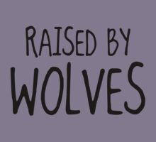 Raised By Wolves by BrightDesign
