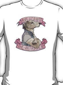 Pups Against the Patriarchy  T-Shirt