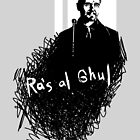 Antagonists: Ra's al Ghul by Mad42Sam
